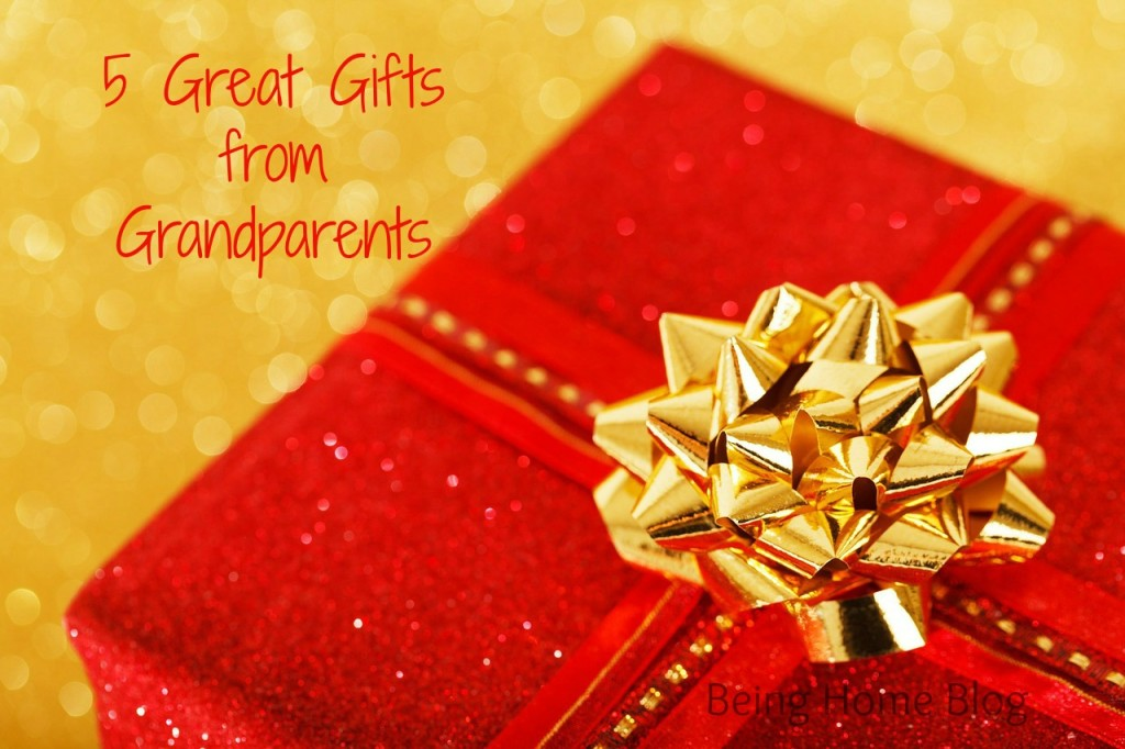5 Great Gifts from Grandparents