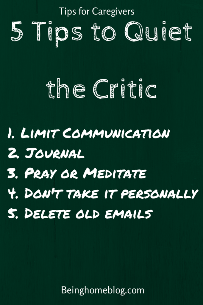 Tips for Caregivers, Quieting the Critic #eldercare #caregiving