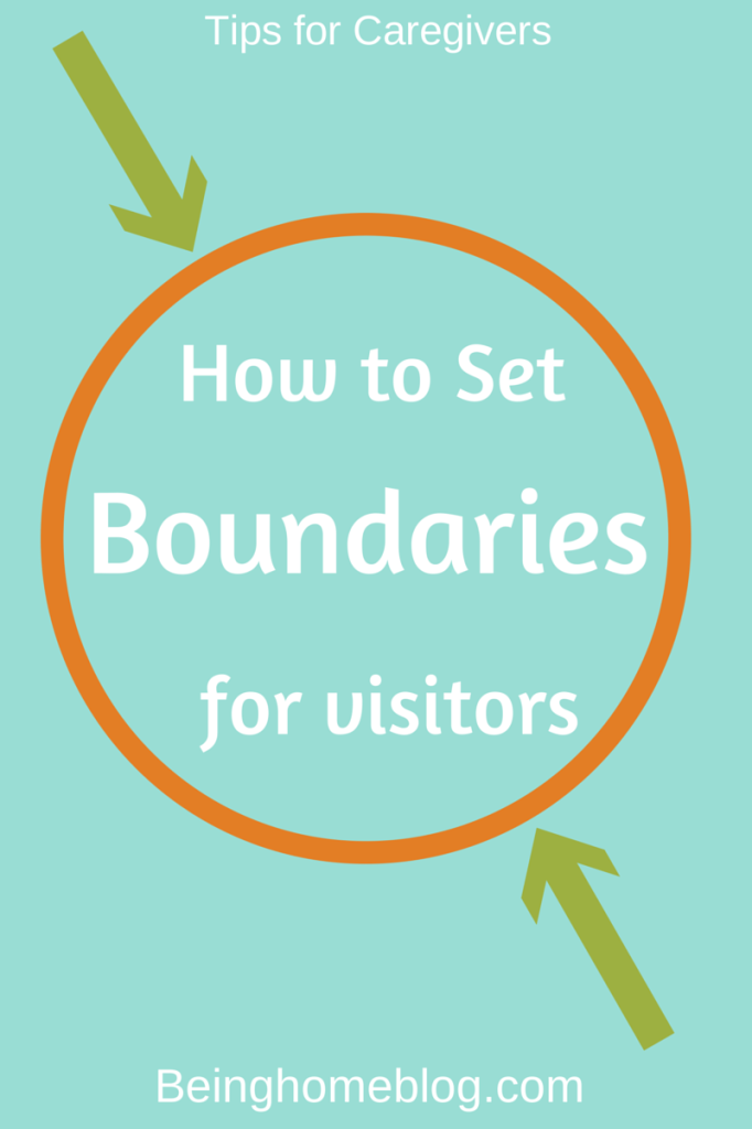 Boundaries for Visitors #caregiving #elderly